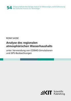 Analyse des regionalen atmosphärischen Wasserhaushalts unter Verwendung von COSMO-Simulationen und GPS-Beobachtungen von Sasse,  Romi