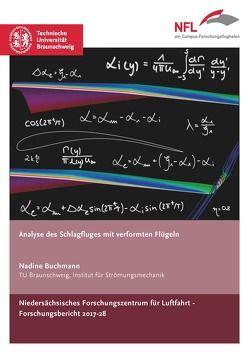 Analyse des Schlagfluges mit verformten Flügeln von Buchmann,  Nadine