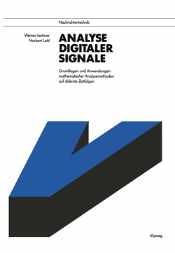Analyse digitaler Signale von Lechner,  Werner