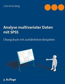 Analyse multivariater Daten mit SPSS von Arrenberg,  Jutta