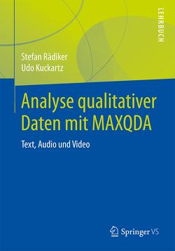 Analyse qualitativer Daten mit MAXQDA von Kuckartz,  Udo, Rädiker,  Stefan