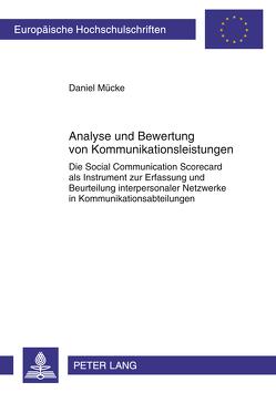 Analyse und Bewertung von Kommunikationsleistungen von Mücke,  Daniel