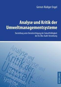Analyse und Kritik der Umweltmanagementsysteme von Engel,  Gernot-Rüdiger