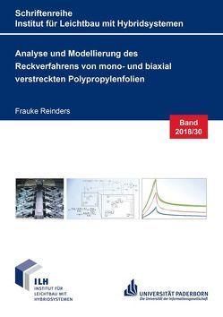 Analyse und Modellierung des Reckverfahrens von mono- und biaxial verstreckten Polypropylenfolien von Reinders,  Frauke