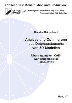 Analyse und Optimierung des Datenaustauschs von 3D-Modellen von Kleinschrodt,  Claudia