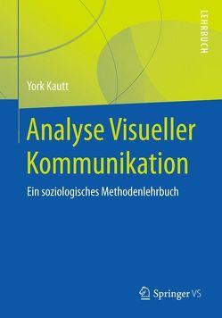 Analyse Visueller Kommunikation von Kautt,  York