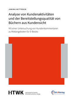 Analyse von Kundenaktivitäten und der Bereitstellungsqualität von Büchern aus Kundensicht von Wittrock,  Janina