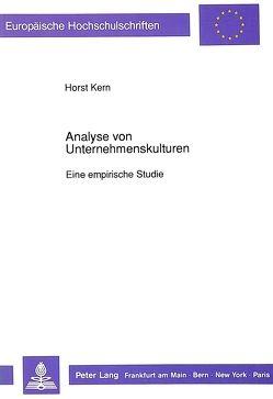 Analyse von Unternehmenskulturen von Kern,  Horst