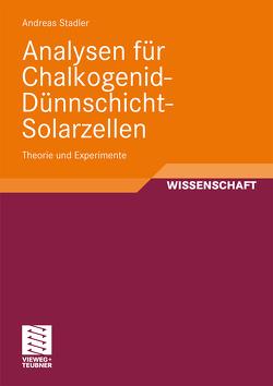 Analysen für Chalkogenid-Dünnschicht-Solarzellen von Stadler,  Andreas