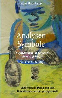 Analysen – Symbole 6304-05 (Deutung) von Haverkamp,  Franz