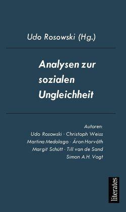 Analysen zur sozialen Ungleichheit von Horváth,  Áron, Medolago,  Martina, Rosowski,  Udo, Sand,  van de,  Tillman, Schütt,  Margit, Vogt,  Simon A.H., Weiss,  Christoph