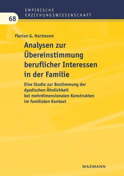 Analysen zur Übereinstimmung beruflicher Interessen in der Familie von Hartmann,  Florian G.