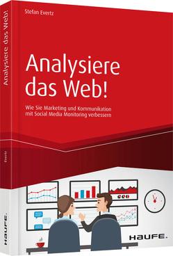 Analysiere das Web! von Evertz,  Stefan