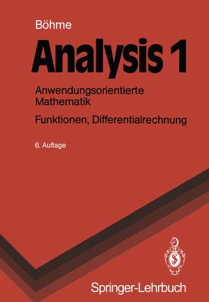 Analysis 1 von Böhme,  Gert