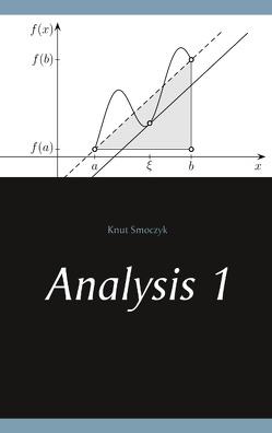 Analysis 1 von Smoczyk,  Knut