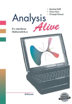 Analysis Alive von Gloor,  Oliver, Richard,  Christoph, Wolff,  Manfred