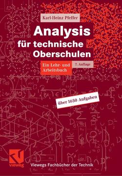 Analysis für technische Oberschulen von Pfeffer,  Karl-Heinz