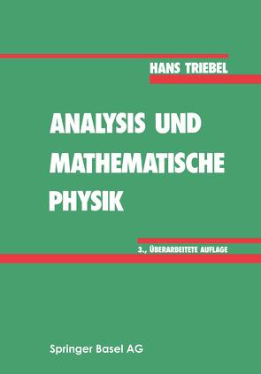 Analysis und mathematische Physik von Triebel,  Hans
