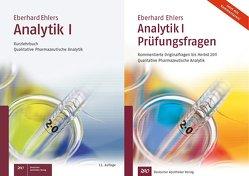 Analytik I – Kurzlehrbuch und Prüfungsfragen von Ehlers,  Eberhard