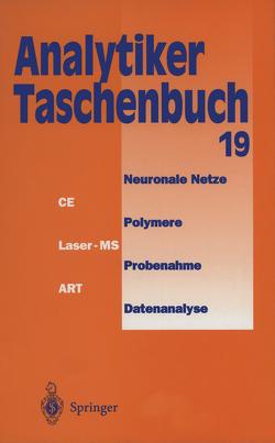 Analytiker-Taschenbuch von Bahadir,  A. Müfit, Danzer,  Klaus, Engewald,  Werner, Fresenius,  Wilhelm, Galensa,  Rudolf, Günzler,  Helmut, Huber,  Walter, Linscheid,  Michael, Schwedt,  Georg, Tölg,  Günter