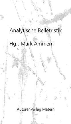 Analytische Belletristik von Ammern,  Mark