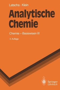 Analytische Chemie von Klein,  Helmut A., Latscha,  Hans P., Mutz,  M.