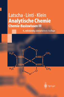 Analytische Chemie von Klein,  Helmut Alfons, Latscha,  Hans Peter, Linti,  Gerald W.