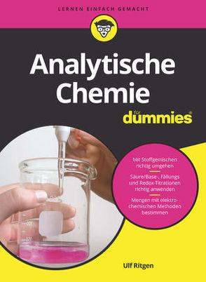 Analytische Chemie für Dummies von Ritgen,  Ulf