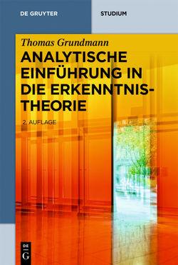 Analytische Einführung in die Erkenntnistheorie von Grundmann,  Thomas