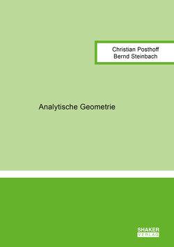 Analytische Geometrie von Posthoff,  Christian