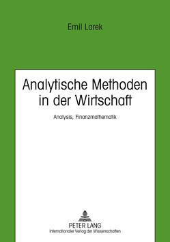 Analytische Methoden in der Wirtschaft von Larek,  Emil