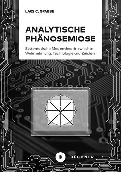 Analytische Phänosemiose von Grabbe,  Lars C.