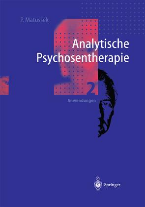 Analytische Psychosentherapie von Matussek,  Paul