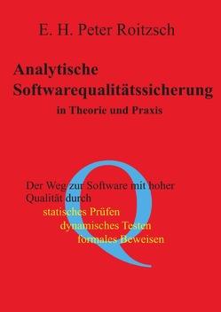 Analytische Softwarequalitätssicherung in Theorie und Praxis von Roitzsch,  Peter