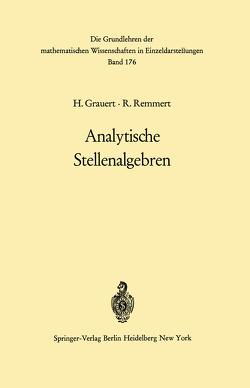 Analytische Stellenalgebren von Grauert,  Hans, Remmert,  Reinhold, Riemenschneider,  O.