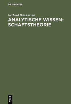 Analytische Wissenschaftstheorie von Brinkmann,  Gerhard