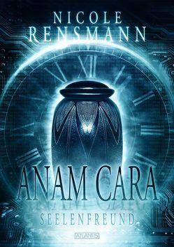 Anam Cara – Seelenfreund von Kümmel,  Timo, Rensmann,  Nicole
