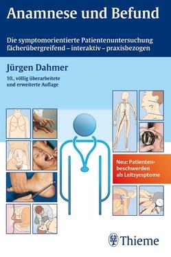 Anamnese und Befund von Dahmer,  Jürgen