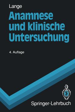 Anamnese und klinische Untersuchung von Lange,  Armin