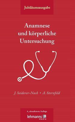 Anamnese und körperliche Untersuchung von Seiderer-Nack,  Julia, Sternfeld,  Angelika