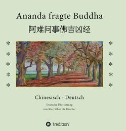 Ananda fragte Buddha von Kröber,  Shay Whar
