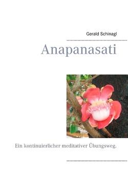 Anapanasati von Schinagl,  Gerald