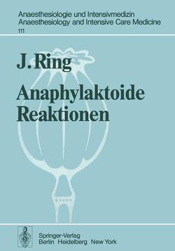 Anaphylaktoide Reaktionen von Frey,  R., Messmer,  K., Ring,  J.
