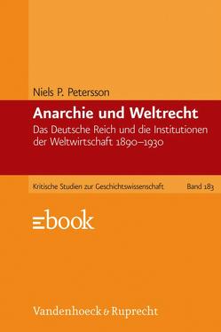 Anarchie und Weltrecht von Petersson,  Niels P.