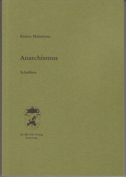 Anarchismus von Bolz,  Alexander, Malatesta,  Errico