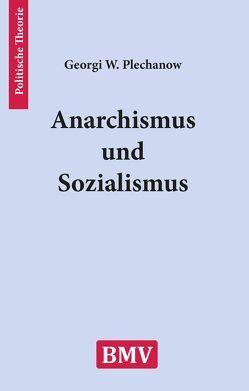 Anarchismus und Sozialismus von Plechanow,  Georgi W
