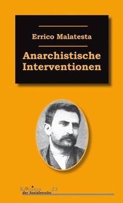 Anarchistische Interventionen von Malatesta,  Errico