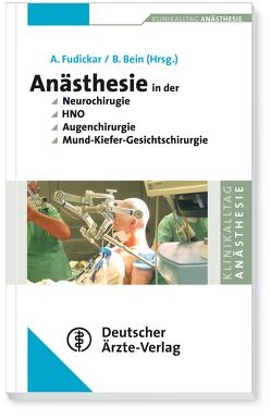 Anästhesie bei Operationen an Kopf und Hals von Bein,  Berthold, Fudickar,  Axel, Schirmer,  U