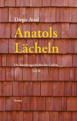 Anatols Lächeln von Attal,  Dirgis