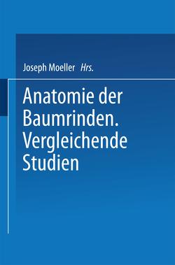 Anatomie der Baumrinden von Moeller,  Joseph